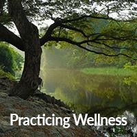Practicing Wellness
