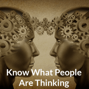 Know What People Are Thinking